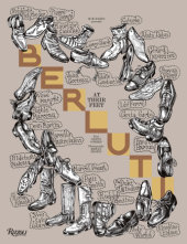 Berluti: At Their Feet Edited by M/M (Paris), Illustrated by Mathias Augustyniask, Photographed by Erwan Frotin, Text by Glenn O'Brien