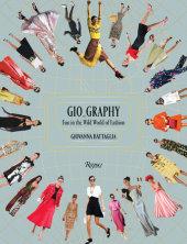 Gio_Graphy Written by Giovanna Battaglia, Foreword by Natalie Massenet