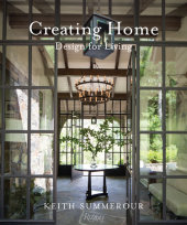 Creating Home Written by Keith Summerour, Photographed by Andrew Ingalls and Gemma Ingalls, Text by Marc Kristal