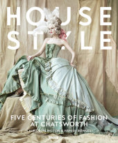House Style Edited by Hamish Bowles, Foreword by Duke of Devonshire, Text by Kimberly Chrisman-Campbell and Charlotte Mosley, Introduction by Countess of Burlington