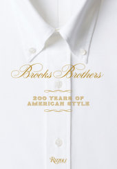 Brooks Brothers Edited by Kate Betts