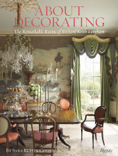 About Decorating Written by Richard Keith Langham and Sara Ruffin Costello, Photographed by Trel Brock