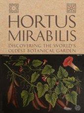 Hortus Mirabilis Written by The University of Padova