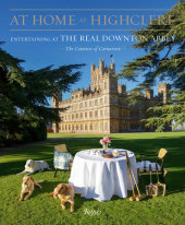 At Home at Highclere Written by The Countess of Carnavon
