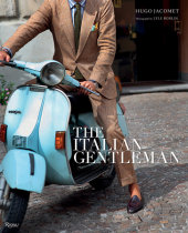 The Italian Gentleman Written by Hugo Jacomet, Photographed by Lyle Roblin