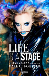 Life Is a Stage Photographed by Ellen von Unwerth, Introduction by Danny Sanz