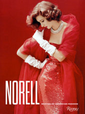 Norell Written by Jeffrey Banks and Doria de la Chapelle, Foreword by Ralph Rucci, Afterword by Kenneth Pool