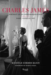 Charles James Written by Michele Gerber Klein, Foreword by Harold Koda