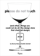 Please Do Not Touch Written by Murray Moss and Franklin Getchell