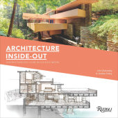 Architecture Inside-Out Written by John Zukowsky, Illustrated by Robbie Polley