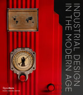 Industrial Design in the Modern Age Introduction by Penny Sparke