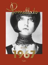 Pomellato: Since 1967 Written by Sheila Weller and Giusi Ferre