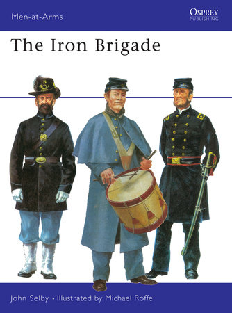 The Iron Brigade by