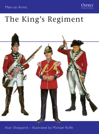 The King's Regiment by Alan Shepperd