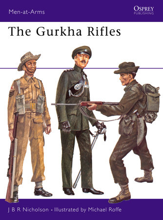 The Gurkha Rifles by