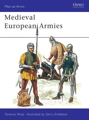 Medieval European Armies by