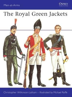The Royal Green Jackets by Christopher Wilkinson-Latham