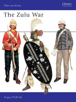 The Zulu War by Angus McBride