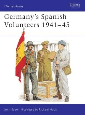 Germany's Spanish Volunteers 1941-45 by