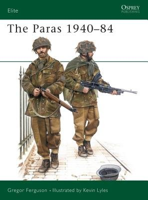 The Paras 1940-84 by