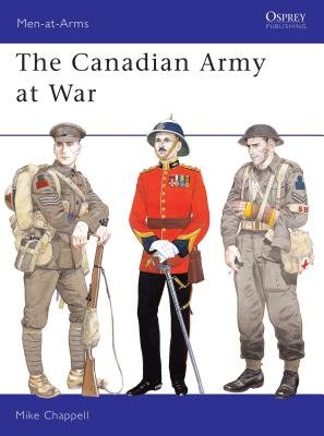 The Canadian Army at War by