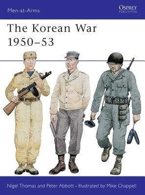 The Korean War 1950-53 by Nigel Thomas