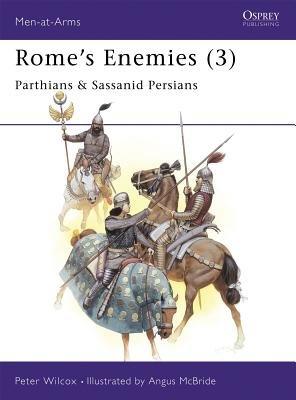Rome's Enemies (3) by Peter Wilcox