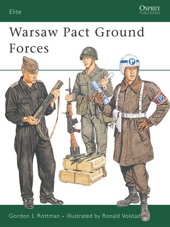Warsaw Pact Ground Forces by Gordon Rottman