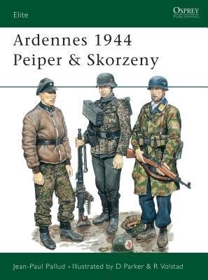 Ardennes 1944 Peiper & Skorzeny by