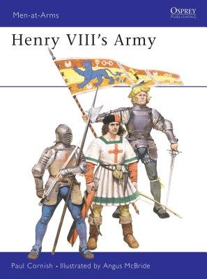 Henry VIII's Army by