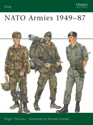 NATO Armies 1949-87 by Nigel Thomas