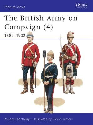 The British Army on Campaign (4) by
