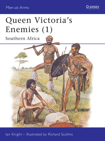 Queen Victoria's Enemies (1) by Ian Knight