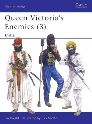 Queen Victoria's Enemies (3) by Ian Knight