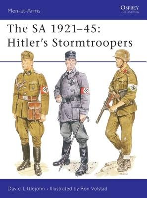 The SA 1921-45: Hitler's Stormtroopers by David Littlejohn