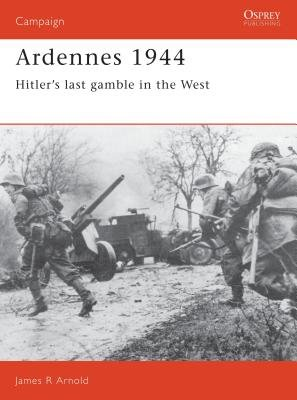 Ardennes 1944 by James Arnold