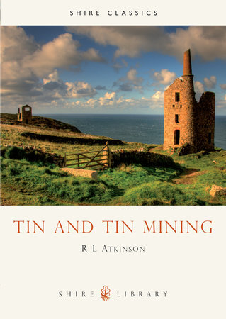 Tin and Tin Mining by