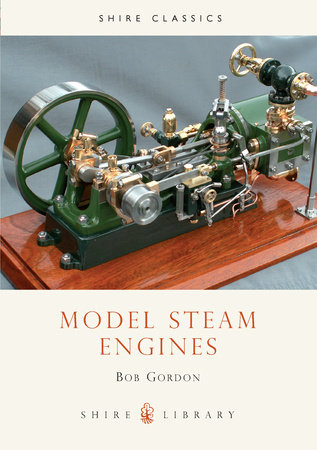 Model Steam Engines by Bob Gordon