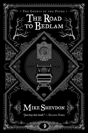 The Road to Bedlam by