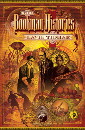 The Bookman Histories by Lavie Tidhar