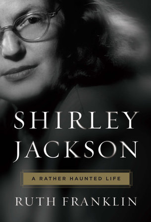 Cover of Shirley Jackson: A Rather Haunted Life