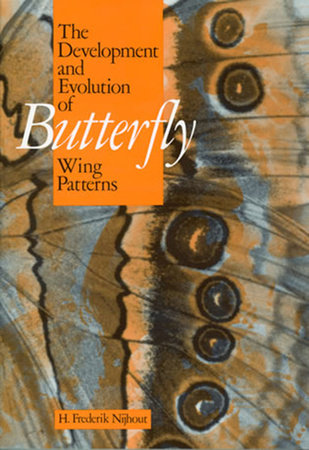 The Development and Evolution of Butterfly Wing Patterns by