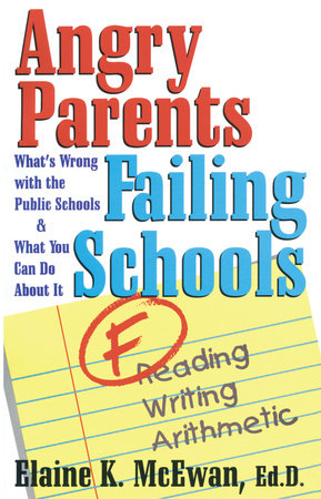 Angry Parents, Failing Schools by