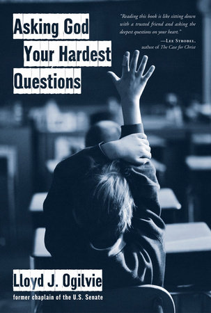 Asking God Your Hardest Questions by