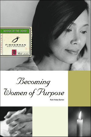 Becoming Women of Purpose by