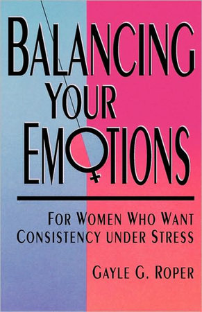Balancing Your Emotions by