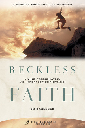 Reckless Faith by Jo Kadlecek