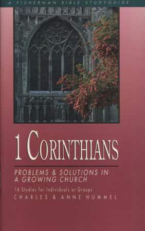 1 Corinthians by Ann Hummel and Charles Hummel