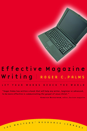 Effective Magazine Writing by