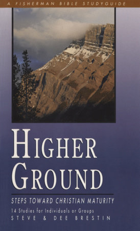 Higher Ground by Dee Brestin and Steve Brestin